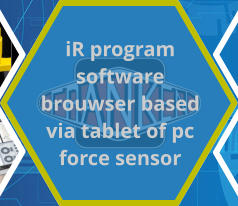 iR program software brouwser based via tablet of pc force sensor